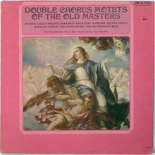 Windsbacher Knabenchor –<cite> Double Chorus Motets Of The Old Masters</cite> album art