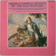 Windsbacher Knabenchor –<cite> Double Chorus Motets Of The Old Masters</cite> album art
