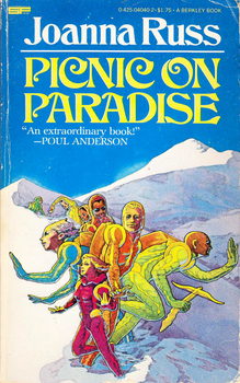 <cite>Picnic on Paradise</cite> by Joanna Russ (Berkley)