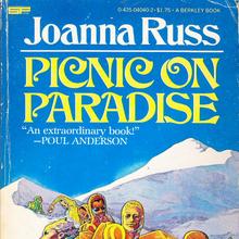 <cite>Picnic on Paradise</cite> by Joanna Russ (Berkley)