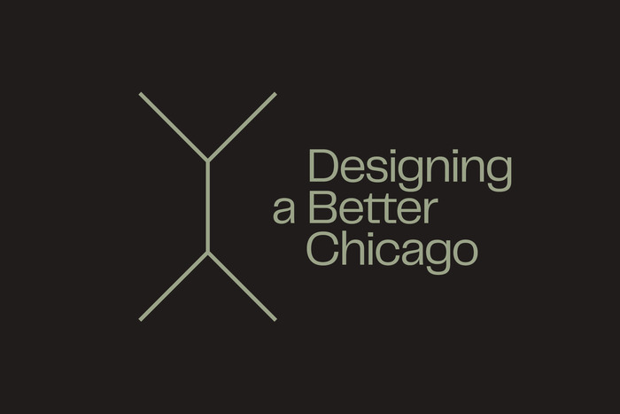 Designing a Better Chicago 4