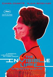 <cite>Invisible Life </cite>/<cite> A Vida Invisível </cite>(2019) movie posters and trailer