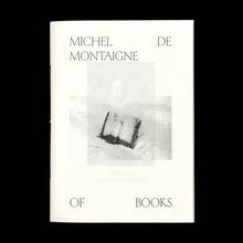 Opuscolo Editions #2, <cite>Of Books </cite> by Michel de Montaigne