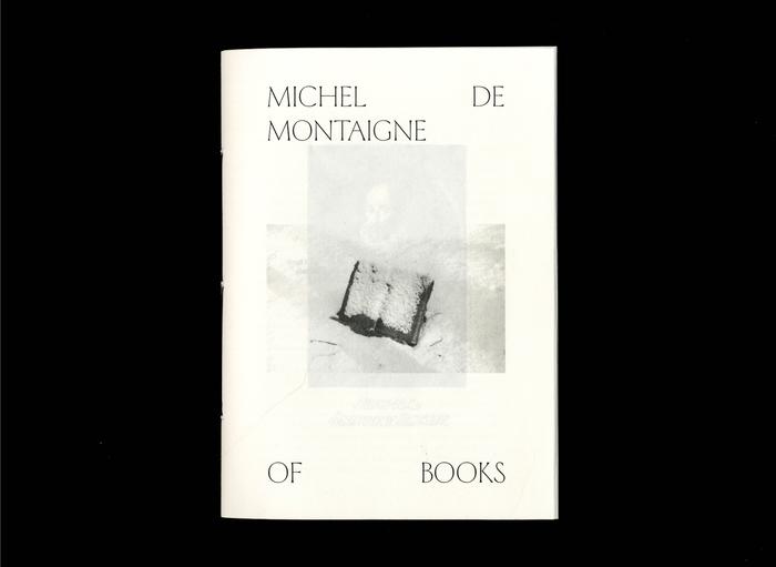 Opuscolo Editions #2, Of Books  by Michel de Montaigne 1