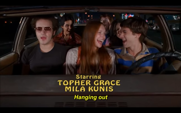 The opening titles show the cast riding in in Eric Forman's Vista Cruiser and singing along with the show's theme song. The credits are set in .