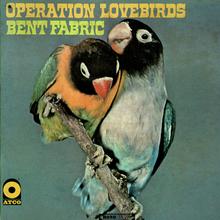 Bent Fabric – <cite>Operation Lovebirds</cite> album art