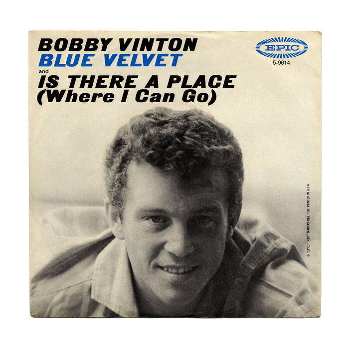 """Bobby Vinton – """"Blue Velvet"""" / """"Is There A Place (Where I Can Go)"""" single cover"""