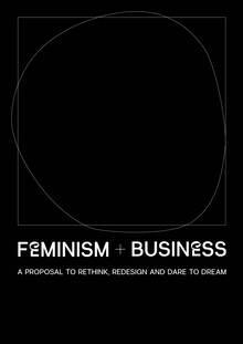 <cite>Feminism + Business</cite>