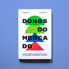 <cite>Donos do mercado</cite> by João Peres &amp; Victor Matioli