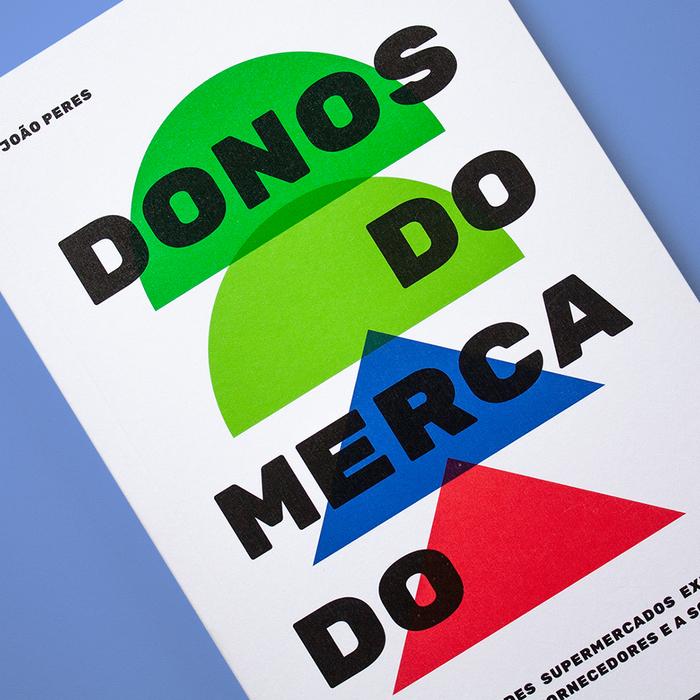 Donos do mercado by João Peres & Victor Matioli 5