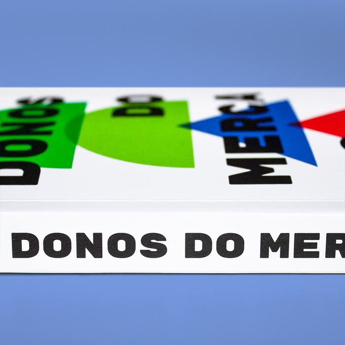 Donos do mercado by João Peres & Victor Matioli 4