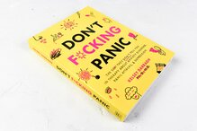 <cite>Don't F*cking Panic</cite> by Kelsey Darragh