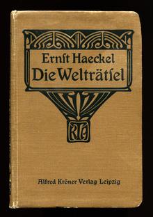 <cite>Die Welträtsel</cite> by Ernst Haeckel (Kröner, 1909)