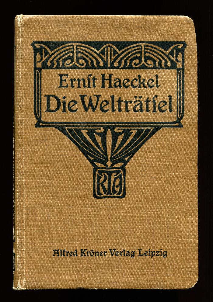 Die Welträtsel by Ernst Haeckel (Kröner, 1909) 1