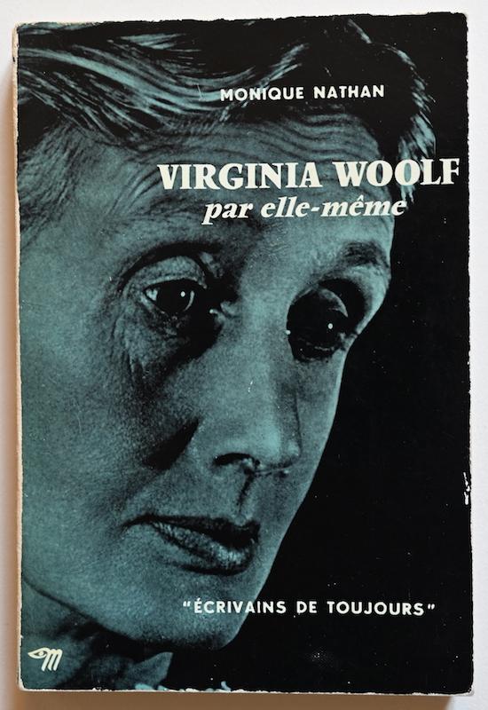 Monique Nathan: Virginia Woolf par elle-même, n° 35, 1956.