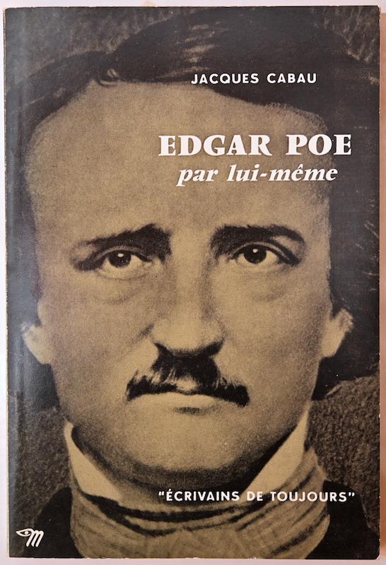Jacques Cabau: Edgar Poe par lui-même, n° 49, 1960.