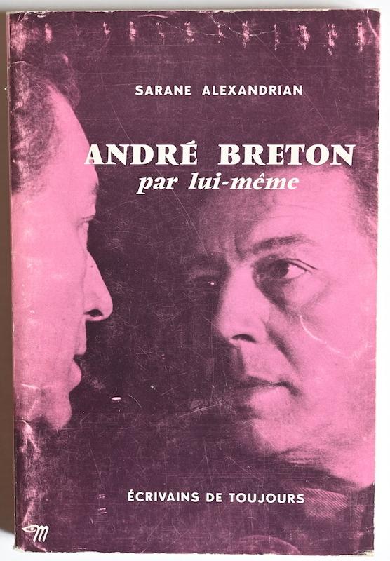Sarane Alexandrian: André Breton par lui-même, n° 90, 1970.