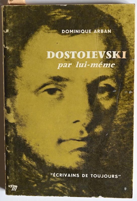 Dominique Arban: Dostoievski par lui-même, n° 57, 1962.