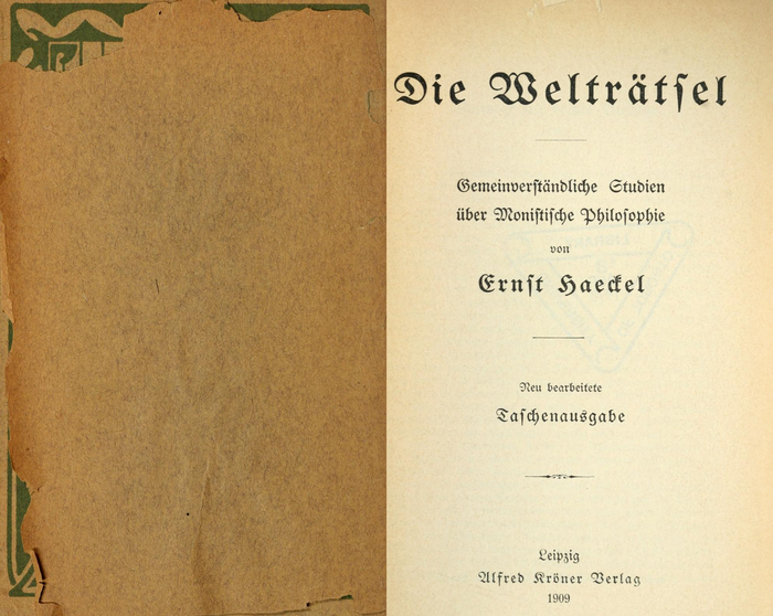 Die Welträtsel by Ernst Haeckel (Kröner, 1909) 2