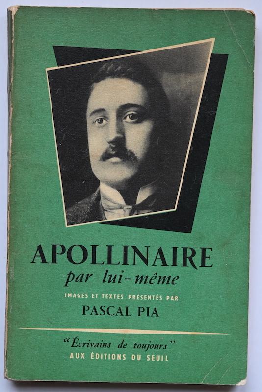 Pascal Pia: Apollinaire par lui-même, n° 20, 1954.