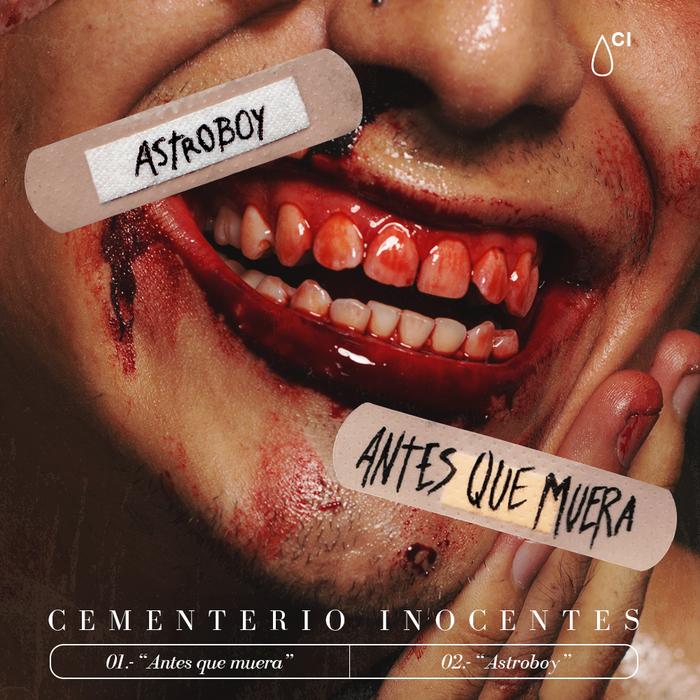 "Cementerio Inocentes – ""Antes que muera"" / ""Astroboy"" single cover"