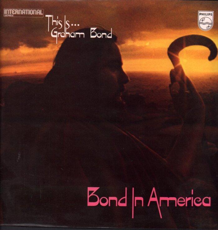 Graham Bond – Bond in America album art