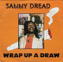 Sammy Dread – <cite>Wrap up a draw</cite>