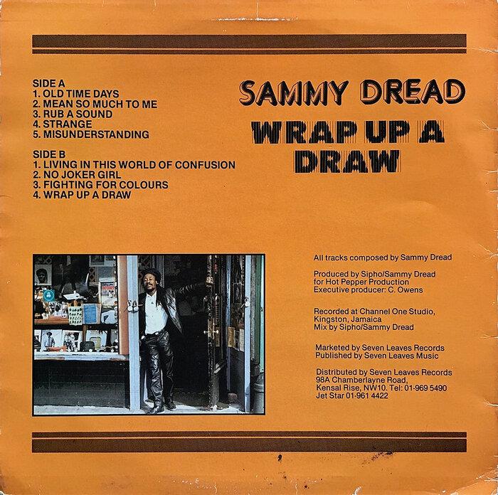 Sammy Dread – Wrap up a draw 2
