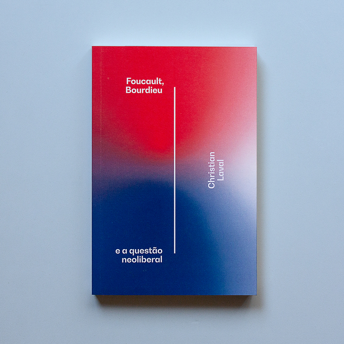 Foucault, Bourdieu e a questão neoliberal by Christian Laval 1