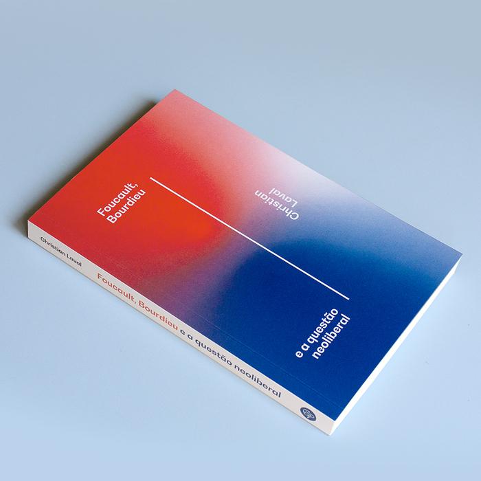Foucault, Bourdieu e a questão neoliberal by Christian Laval 3