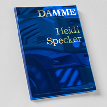 Heidi Specker – <cite>Damme</cite> exhibition catalog
