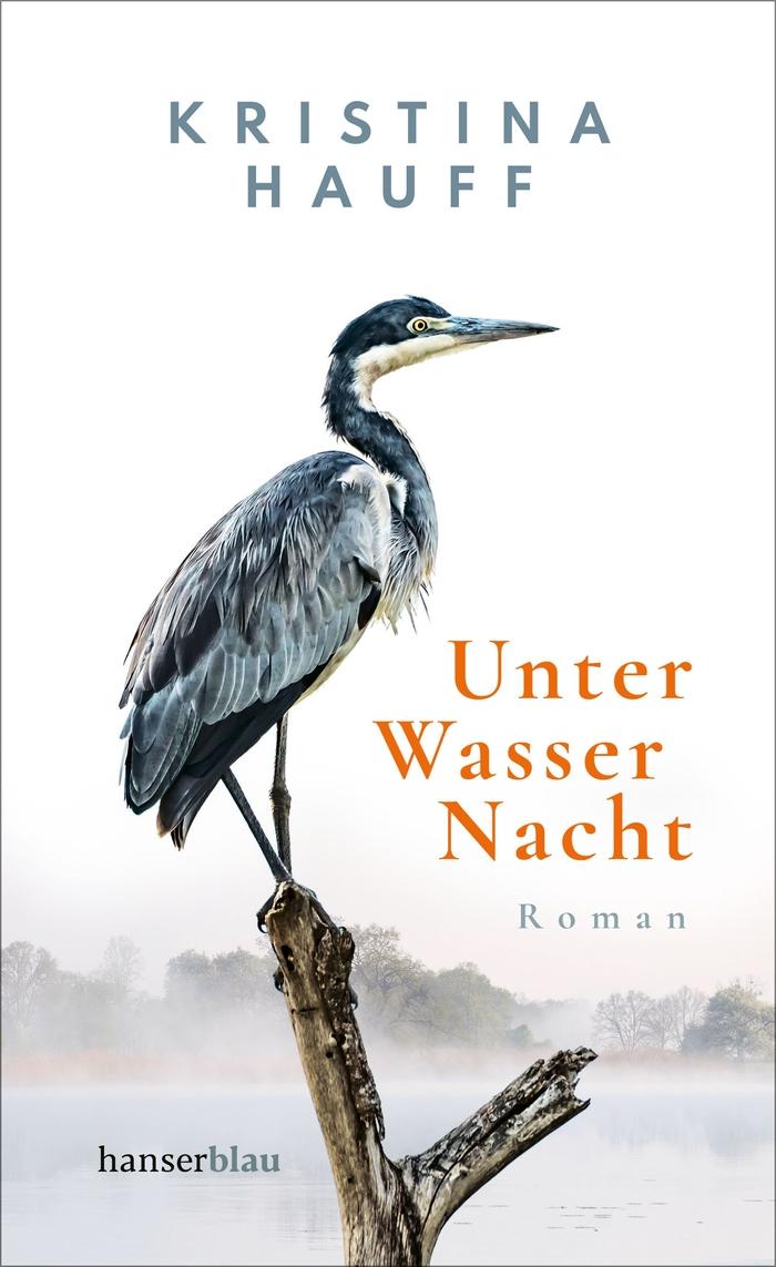 Unter Wasser Nacht by Kristina Hauff (Hanser) 1