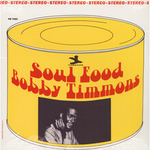 Bobby Timmons – <cite>Soul Food</cite> album art