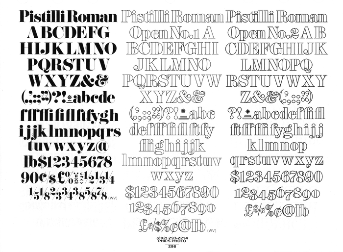 Pistilli Roman with Open variants as shown in Homage to the Alphabet by Phil's Photo, 1980.