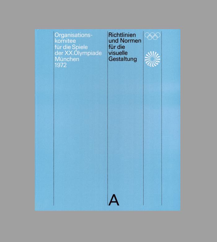 Organisationskomitee für die Spiele der XX. Olympiade München 1972: Richtlinien und Normen für die visuelle Gestaltung 1