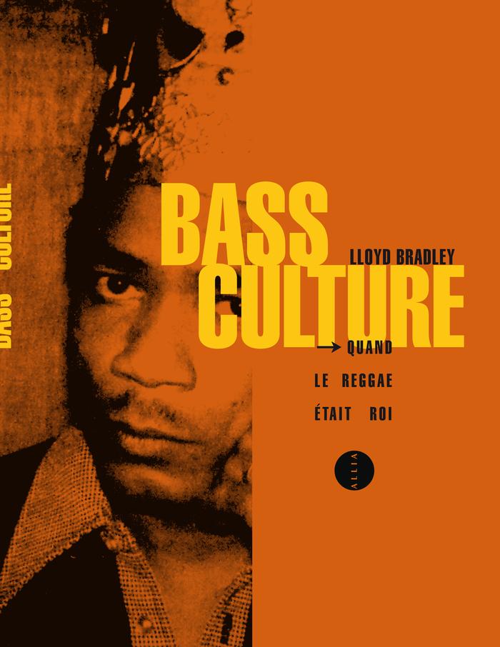 Lloyd Bradley: Bass Culture, 2005.