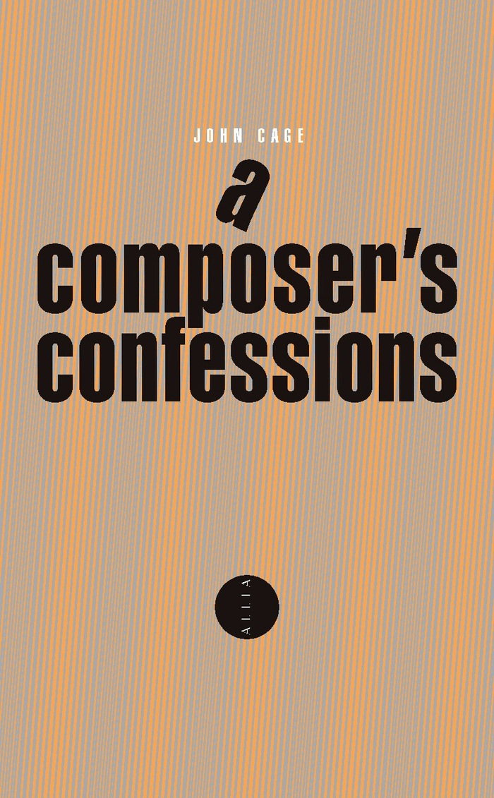 John Cage: A Composer's Confessions, 2013.