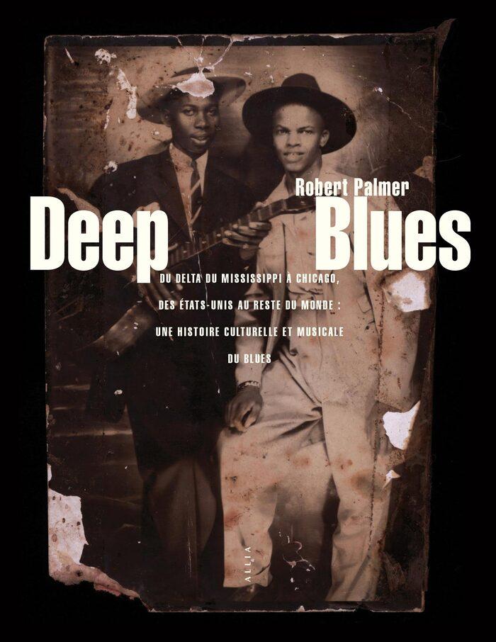 Robert Palmer: Deep Blues, 2020.