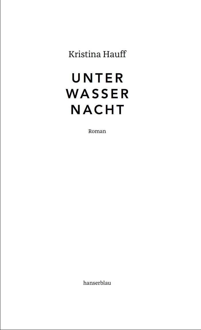 Unter Wasser Nacht by Kristina Hauff (Hanser) 4