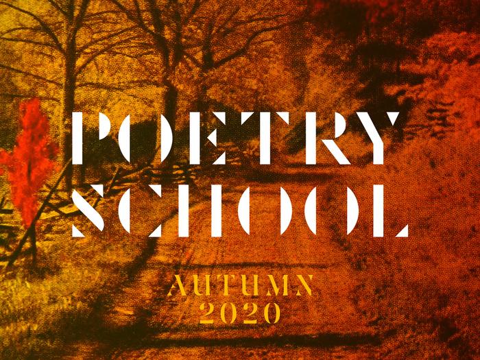 Poetry School 8