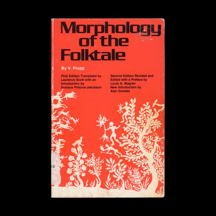 Morphology of the Folktale by Vladimir Propp 1