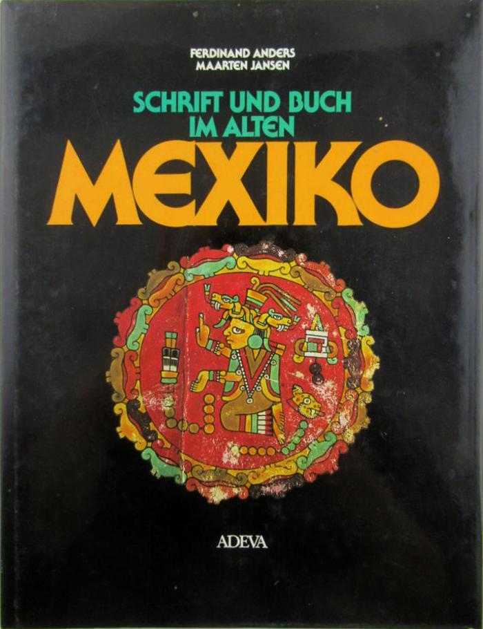 Schrift und Buch im alten Mexiko