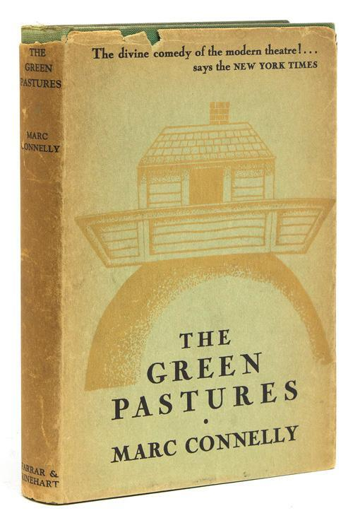 The Green Pastures by Marc Connelly (Farrar & Rinehart) 1