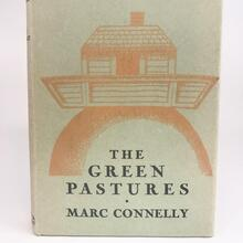 <cite><span>The Green Pastures</span></cite> <span>by Marc Connelly (</span><span>Farrar &amp; Rinehart)</span>