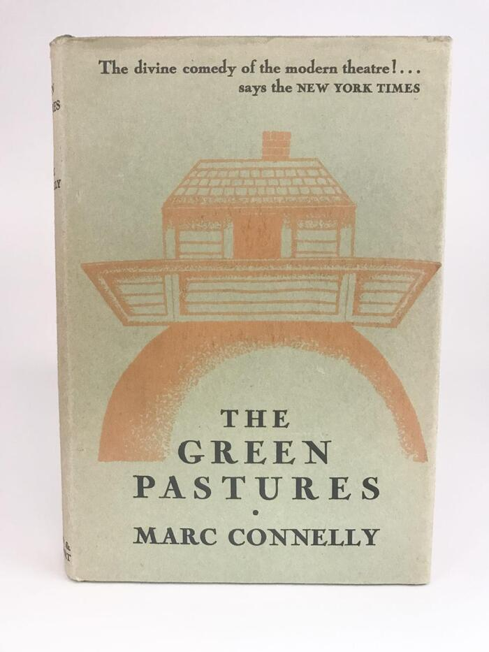 The Green Pastures by Marc Connelly (Farrar & Rinehart) 3