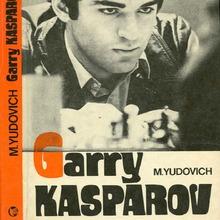<cite>Garry Kasparov</cite> by Mikhail Yudovich
