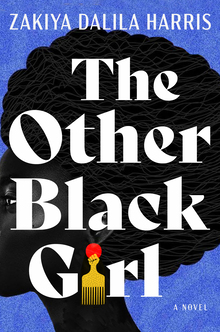 <cite>The Other Black Girl</cite> by Zakiya Dalila Harris