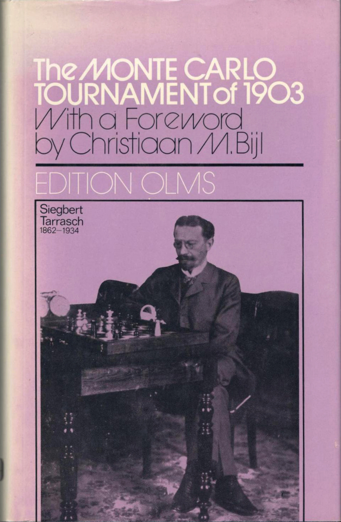 The Monte Carlo Tournament of 1903 by Siegbert Tarrasch. With a foreword by Christiaan M. Bijl. Edition Olms, 1983.