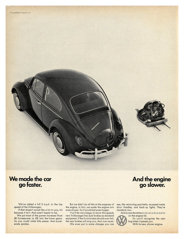 """We made the car go faster. And the engine go slower."", 1966."
