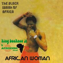 King Bucknor Jr. &amp; Afrodisk Beat 79 ‎– <cite>African Woman</cite> album art